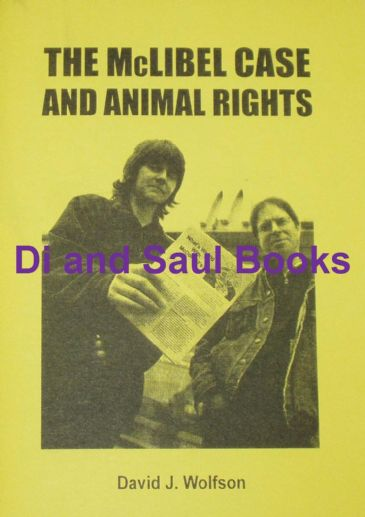 The McLibel Case and Animal Rights, by David Wolfson